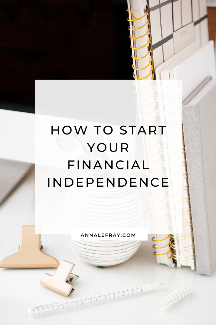 How to start your financial Independence?