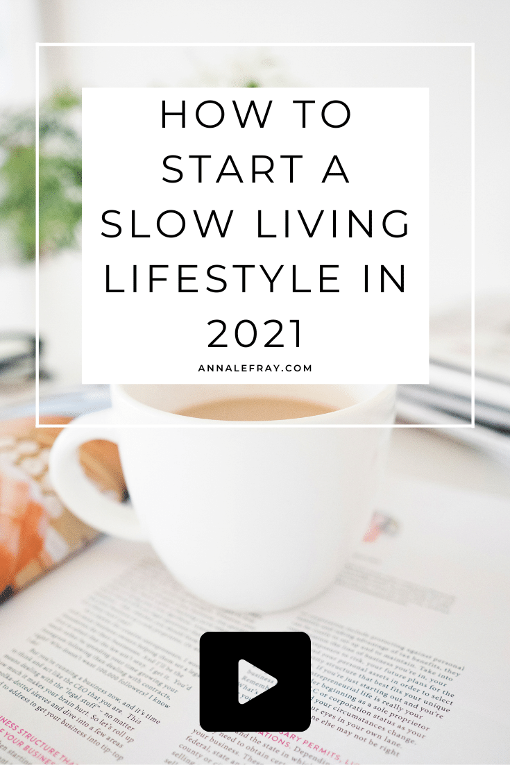 How to Start a Slow Living Lifestyle