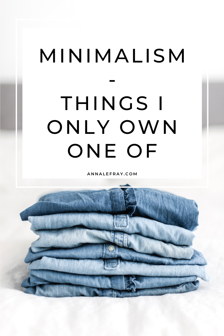10 things I only own one of